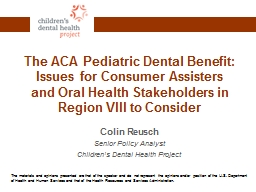 The ACA Pediatric Dental Benefit: Issues for Consumer Assis