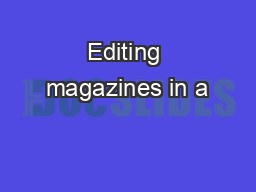 Editing magazines in a
