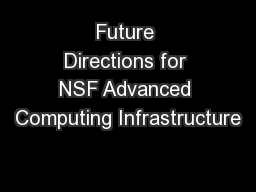 Future Directions for NSF Advanced Computing Infrastructure