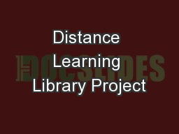 Distance Learning Library Project