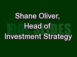 Shane Oliver, Head of Investment Strategy