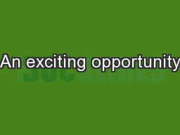 An exciting opportunity PowerPoint PPT Presentation