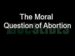 abortion+moral issue+essay