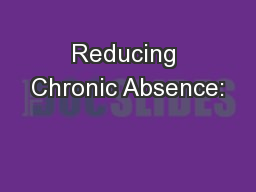 Reducing Chronic Absence: