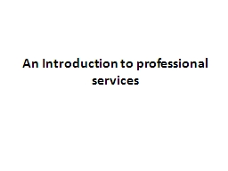 An Introduction to professional services