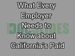 What Every Employer Needs to Know about California's Paid