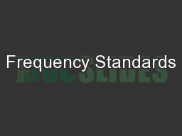 Frequency Standards PowerPoint PPT Presentation