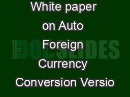 White paper on Auto Foreign Currency Conversion Versio