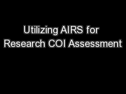 Utilizing AIRS for Research COI Assessment