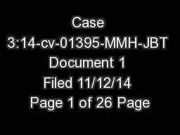 Case 3:14-cv-01395-MMH-JBT Document 1 Filed 11/12/14 Page 1 of 26 Page
