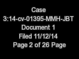 Case 3:14-cv-01395-MMH-JBT Document 1 Filed 11/12/14 Page 2 of 26 Page