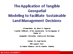 The Application of Tangible Geospatial PowerPoint PPT Presentation