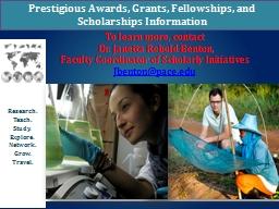 Prestigious Awards, Grants, Fellowships, and Scholarships I
