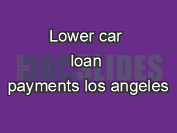 Lower car loan payments los angeles