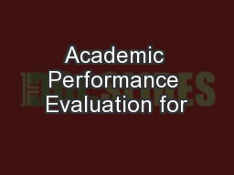 Academic Performance Evaluation for