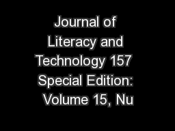 Journal of Literacy and Technology 157  Special Edition: Volume 15, Nu