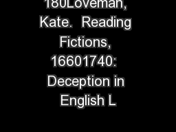 180Loveman, Kate.  Reading Fictions, 16601740:  Deception in English L