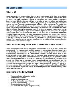 Re-Entry Shock What is it? Some people call this reverse culture shock