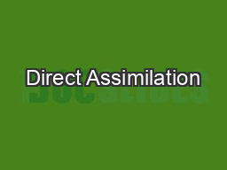 Direct Assimilation