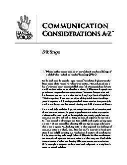 1. What are the communication considerations for siblings of a child w