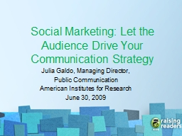 Social Marketing: Let the Audience Drive Your Communication PowerPoint PPT Presentation