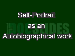 Self-Portrait as an Autobiographical work