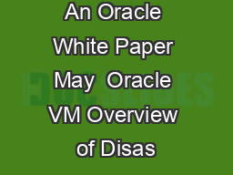 An Oracle White Paper May  Oracle VM Overview of Disas