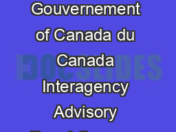 Government Gouvernement of Canada du Canada Interagency Advisory Panel Groupe c