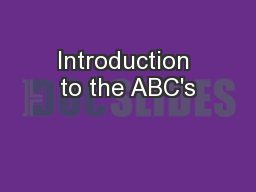 Introduction to the ABC's