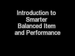 Introduction to Smarter Balanced Item and Performance