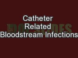 Catheter Related Bloodstream Infections