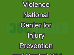 Sexual Violence National Center for Injury Prevention and Control Divi