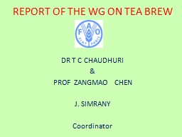 REPORT OF THE WG ON TEA BREW