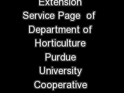 Fruit  HOW Revised  Purdue University Cooperative Extension Service Page  of  Department of Horticulture Purdue University Cooperative Extension Service  West Lafayette IN Site Selection Cherry trees