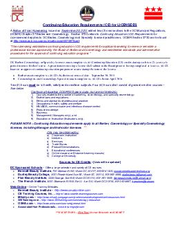 Continuing Education Requirements CE for LICENSEES  EXCEPTION FIRST TIME RENEWALS DO NOT REQUIRE CE SUBMISSION s