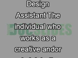 Simpson College  Depar tment of Theatre updated  Costume Design Assistant The individual who works as a creative andor administrative assistant to the costume designer for a specific production