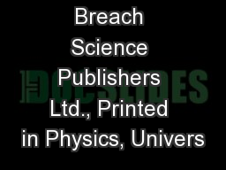 Cordon and Breach Science Publishers Ltd., Printed in Physics, Univers