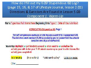 How do I fill out my 6.09 Stupendous 60 Log?