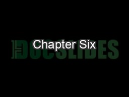 Chapter Six PowerPoint PPT Presentation