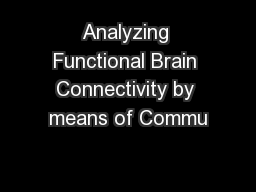 Analyzing Functional Brain Connectivity by means of Commu