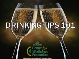 Drinking Tips 101 PowerPoint Presentation, PPT - DocSlides