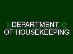 DEPARTMENT OF HOUSEKEEPING PowerPoint PPT Presentation
