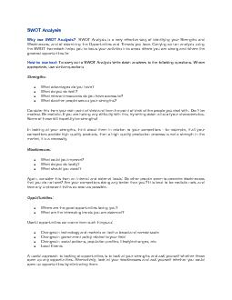 SWOT AnalysisWhy use SWOT Analysis?  SWOT Analysis is a very effective