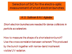 Selection of SiC for the electro-optic measurement of short