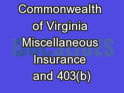 Commonwealth of Virginia Miscellaneous Insurance and 403(b)