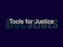 Tools for Justice