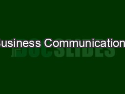 Business Communications PowerPoint PPT Presentation
