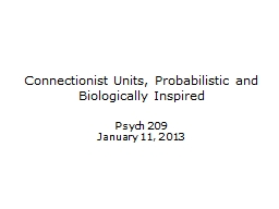 Connectionist Units, Probabilistic and Biologically Inspire