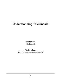 1Understanding TelekinesisWritten by:GodspeedWritten For:The Telekines