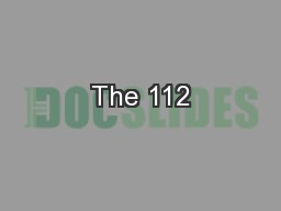 The 112